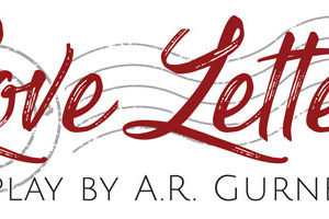 Love Letters Auditions (Jan 12-13)