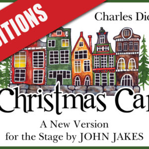 A Christmas Carol Auditions (Sept 12, 14 & 15)