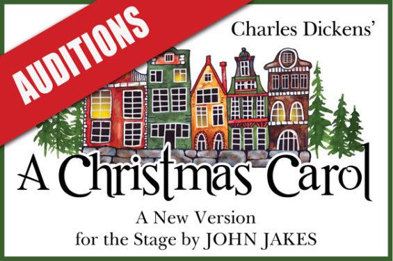 A Christmas Carol Auditions (Sept 12, 14 & 15)